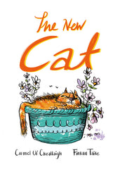 """The New Cat"" by Carmel Uì Cheallaigh and Fintan Taite."