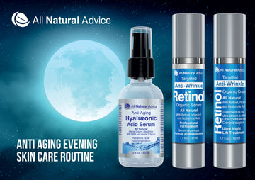 All Natural Advice Anti Aging Night Time Routine Bundle – Includes 3 of our Best  Organic Skin Care, including Ultra Night Lift ; Retinol Serum ; Hyaluronic acid