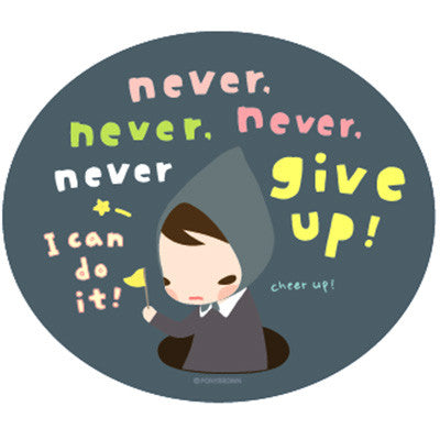 Pony Brown Big Sticker (2 Units) - Never Give Up!