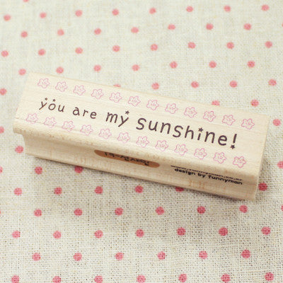 Long Line Wood Stamp - Message 19 - You Are My Sunshine