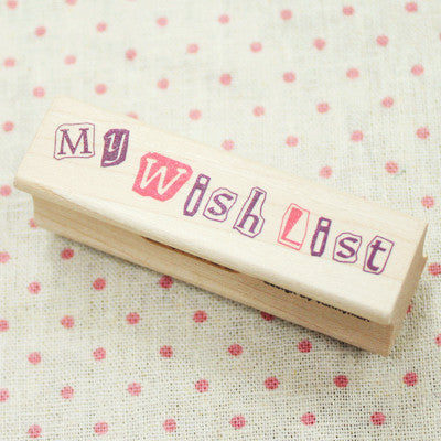 Long Line Wood Stamp - Message 20 - My Wish List