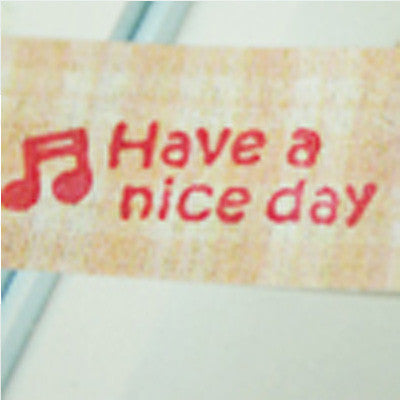 Long Line Glass Stamp - 258 - Have a nice day