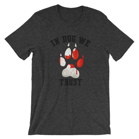 In Dog We Trust v3 Tee - the Canadian Version