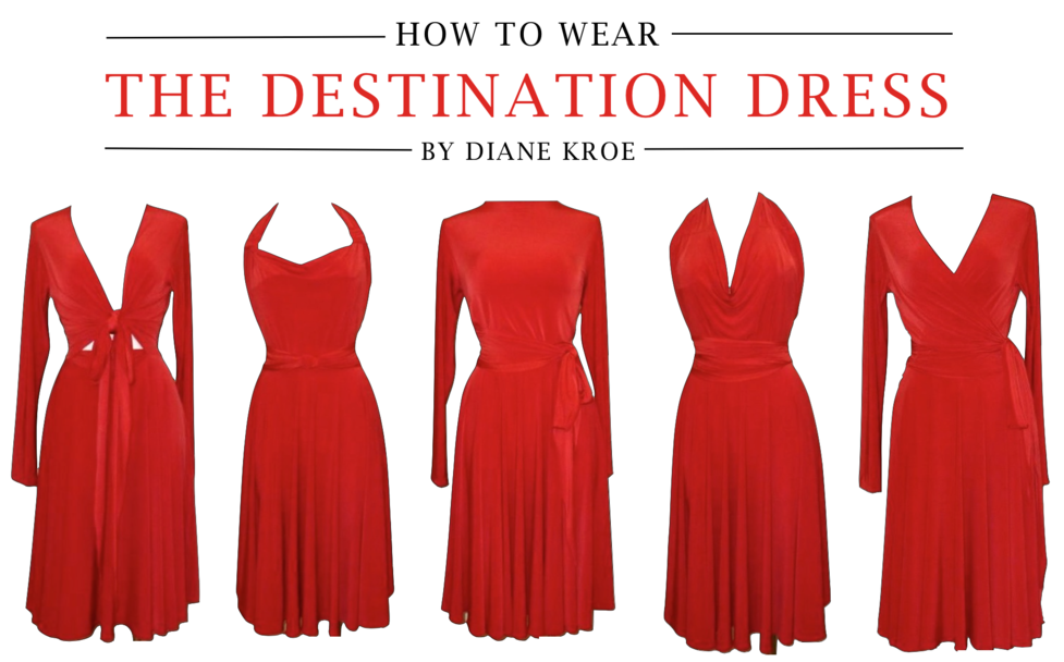 Diane Kroe ow to wear a Convertible Destination Dress