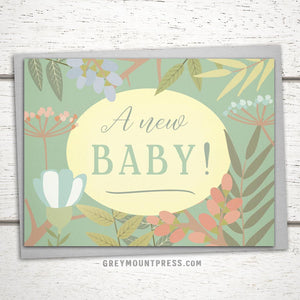 "New Baby Card: ""A New Baby!"""