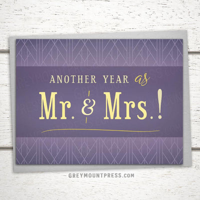 Classy anniversary card. Another Year as Mr. and Mrs.