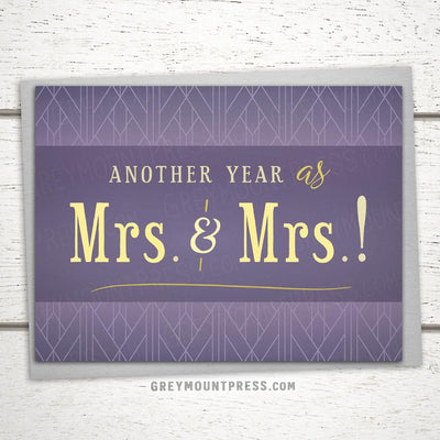 Same sex anniversary card. Another year as Mrs. and Mrs. Gay Anniversary Card. LGBTQ anniversary card.