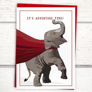 "Caped Elephant Greeting Card: ""It's adventure time!"""