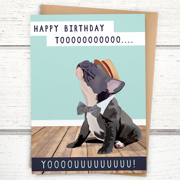 Funny Birthday Card French Bulldog Birthday Card By Greymount Paper