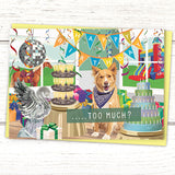 "Gibson ""Too Much?"" dog party A6 birthday card - Greymount Paper & Press"