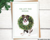 Funny dog Christmas card. Funny dog holiday card.