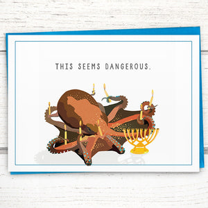 "Holiday: Funny Hanukkah Card, Oliver the Octopus ""This Seems Dangerous"""