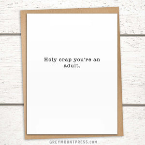 """Card for new adults: """"Holy Crap You're An Adult"""""""