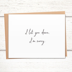 I Let You Down. I'm Sorry Card. Simple Apology Card.