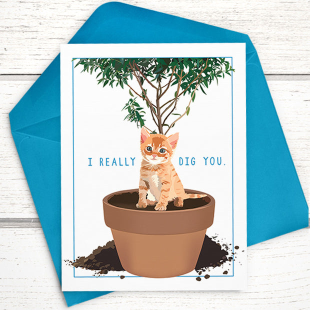 I Really Dig You Funny Cat Card 1