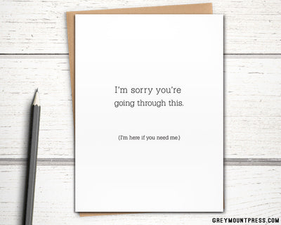 "Sympathy Card: ""I'm sorry you're going through this. (I love you)"""