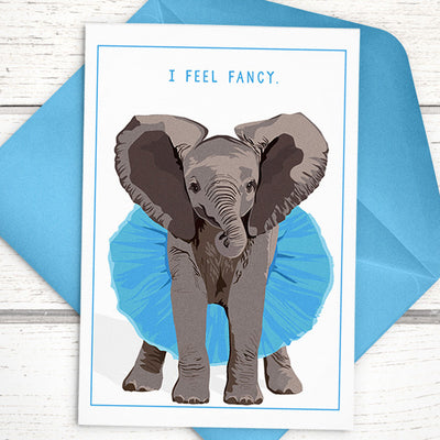 Elephant Greeting Card Elephant In Tutu I Feel Fancy Birthday