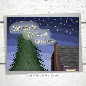 """New Baby Card: """"Welcome to the world, sweet baby."""""""