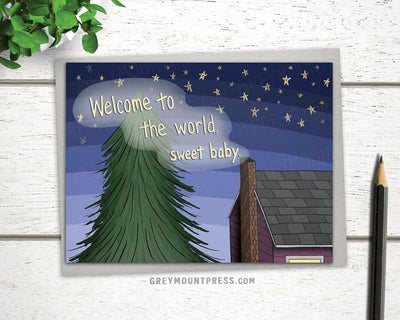 "New Baby Card: ""Welcome to the world, sweet baby."""