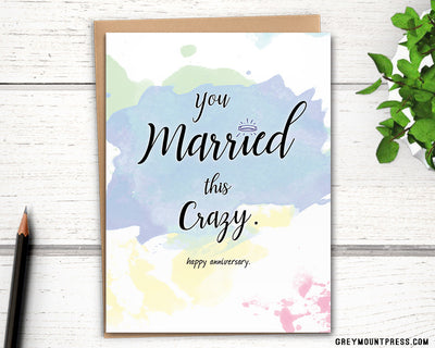 Funny anniversary card for wife. Happy anniversary card.