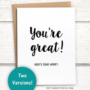 "Money Cards: ""You're great! Here's some money"" Greeting card for giving money and gift cards"