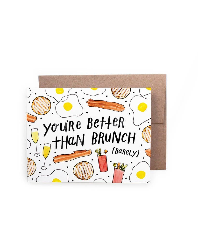 Better Than Brunch Card - Lois Pearl Boutique