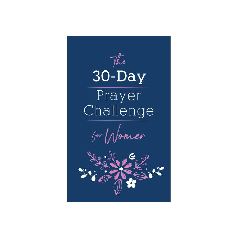 The 30-Day Prayer Challenge for Women Devotional