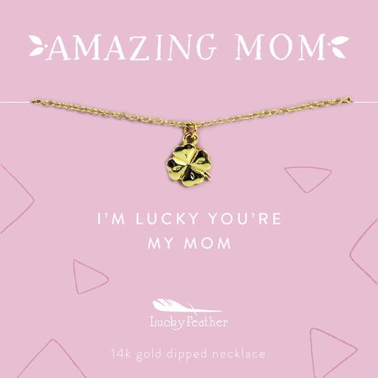 Amazing Mom Necklace - Lucky Clover