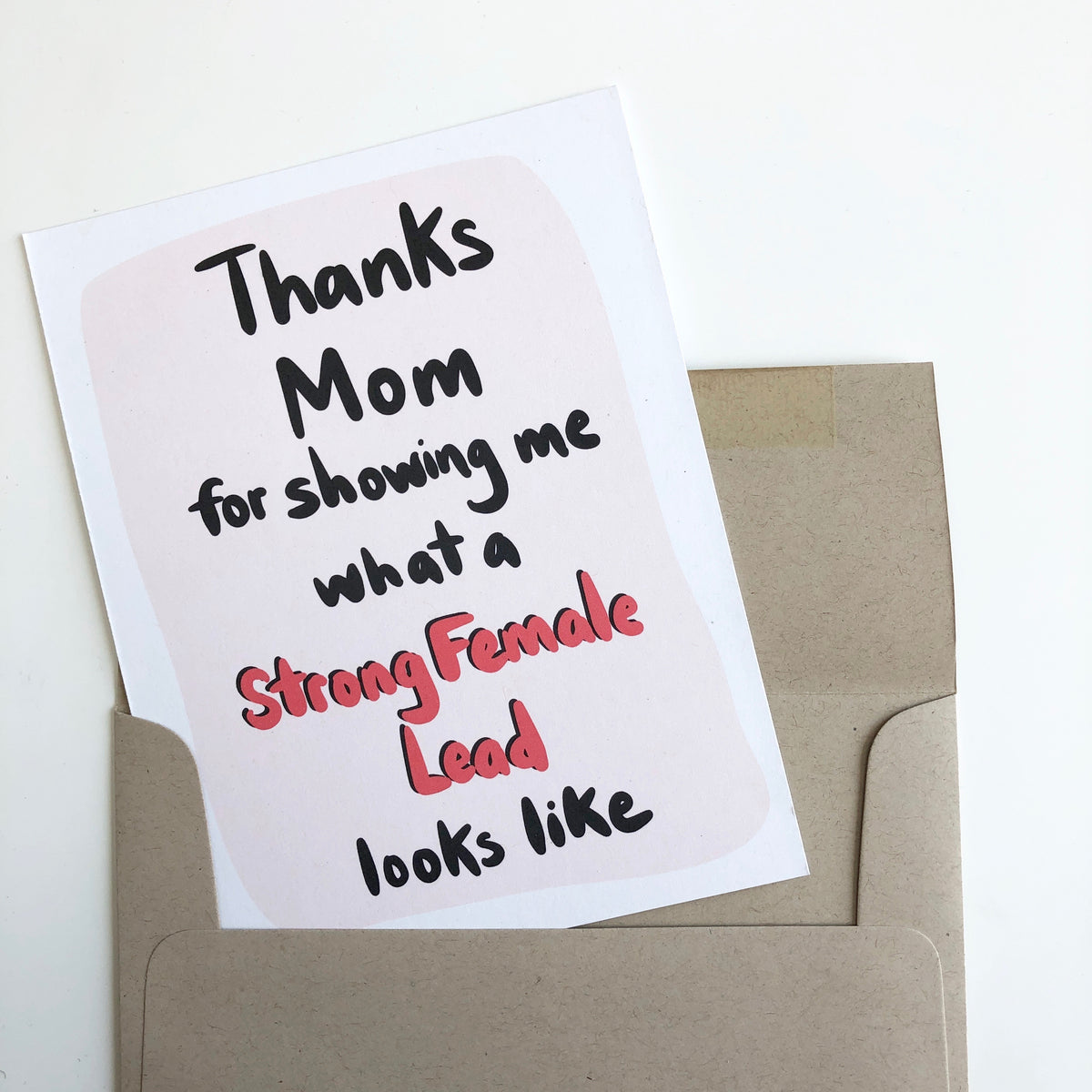 Strong Female Lead Mother's Day Card