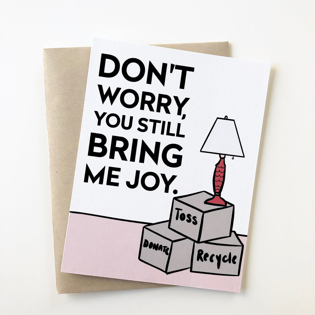 You Still Bring Me Joy Card