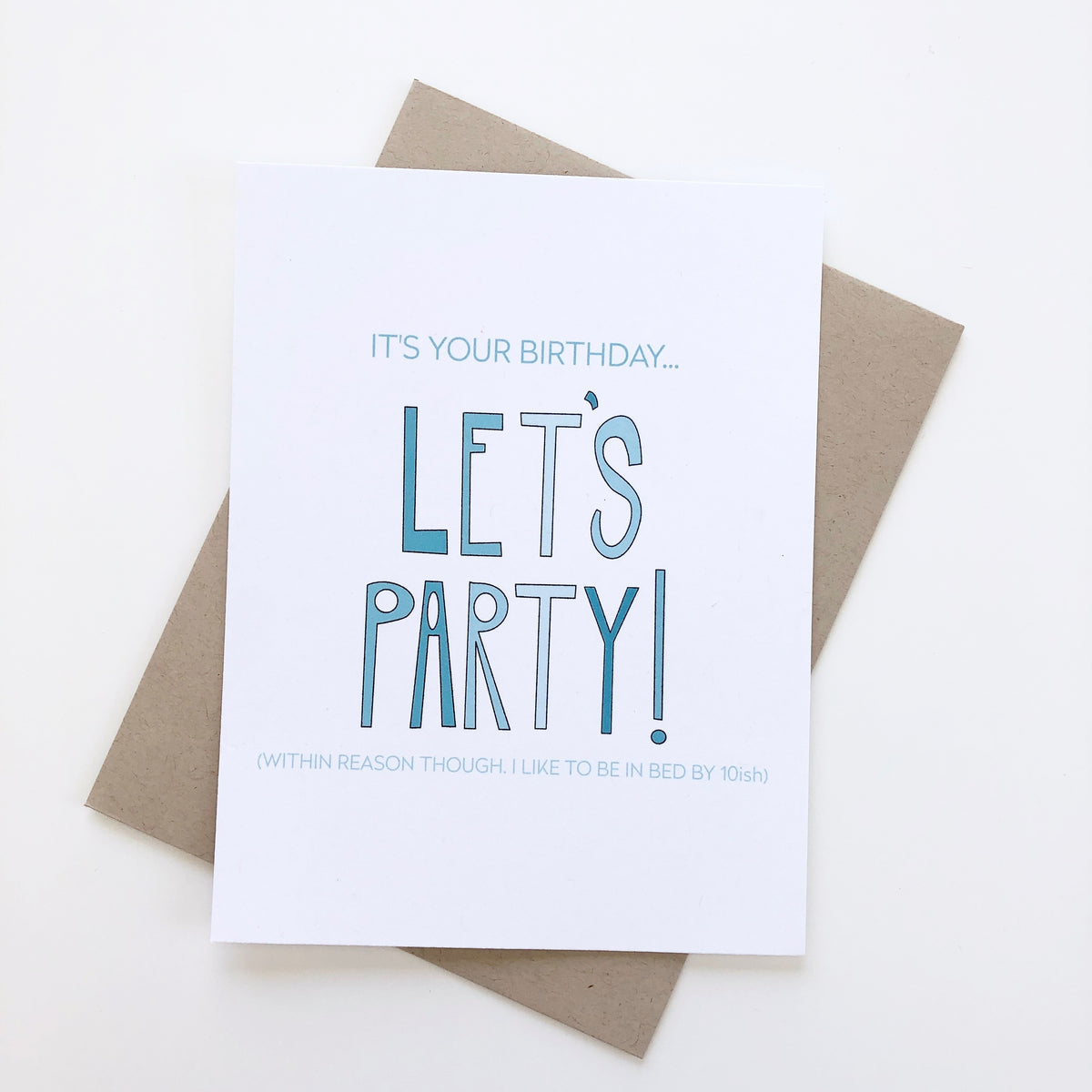 Let's Party Within Reason Card