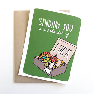 Sending You a Whole lot of Luck Card