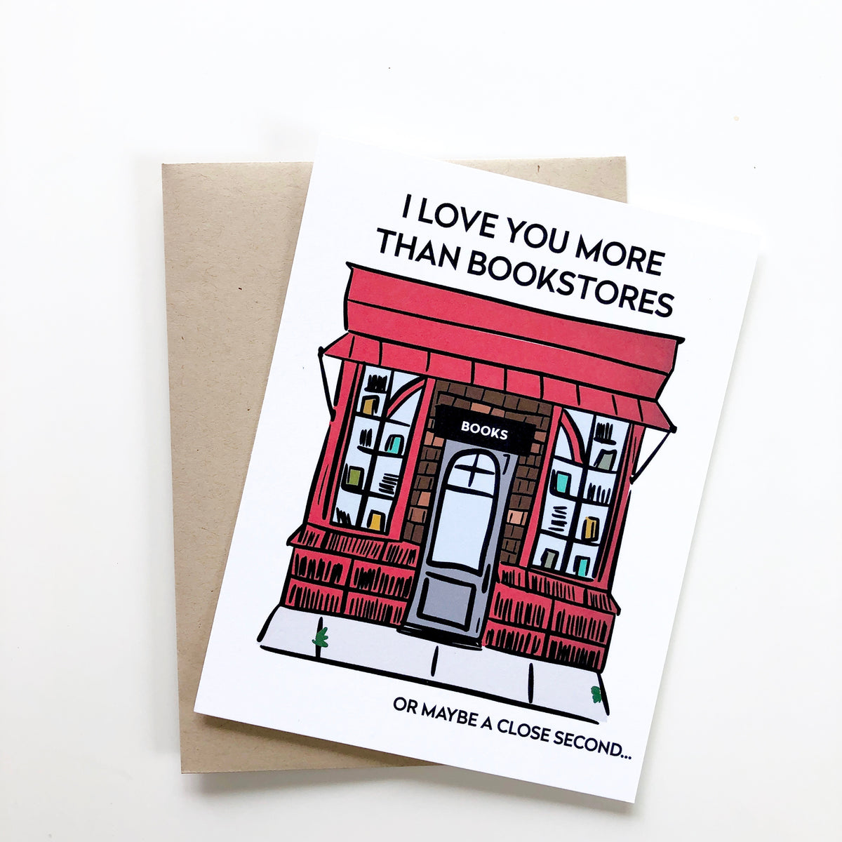 I Love You More Than Bookstores