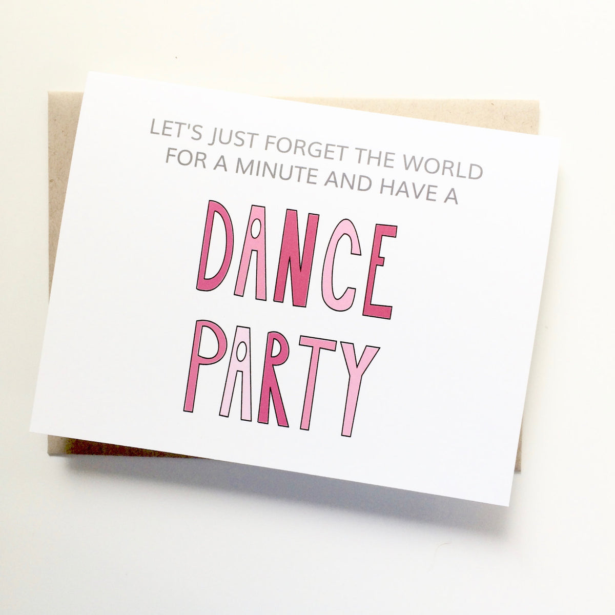 Forget the World Dance Party Card