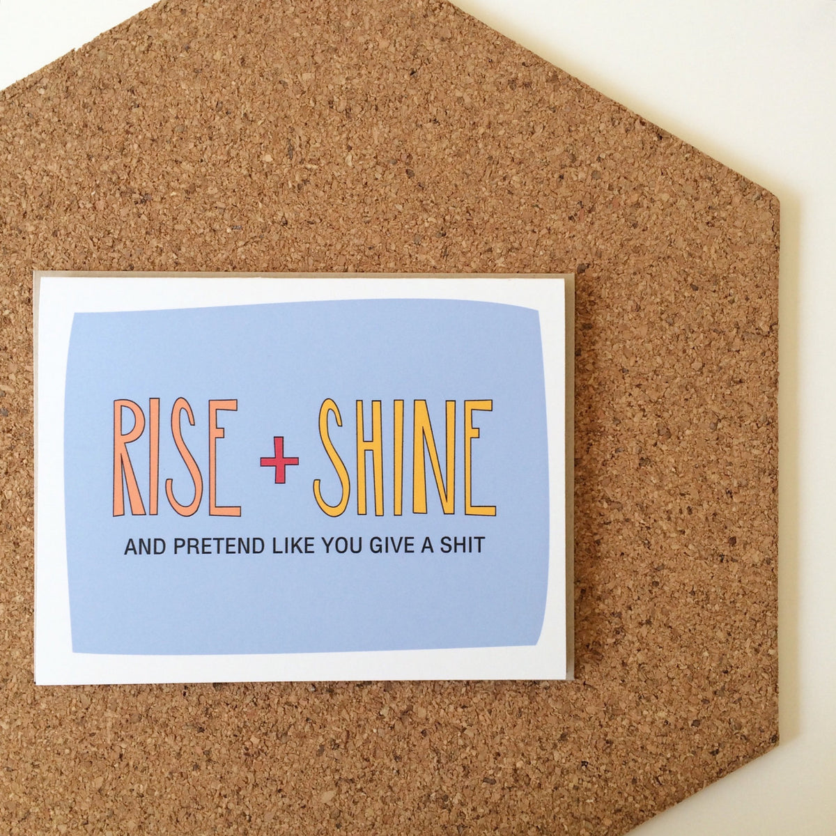 Funny Rise and Shine Card