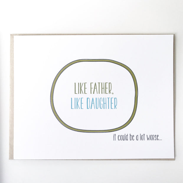 Like Father Like Daughter Card