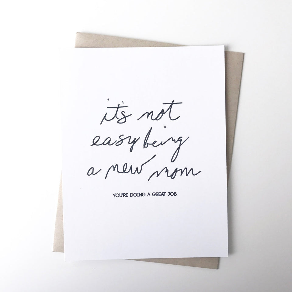It's Not Easy New Mom Card