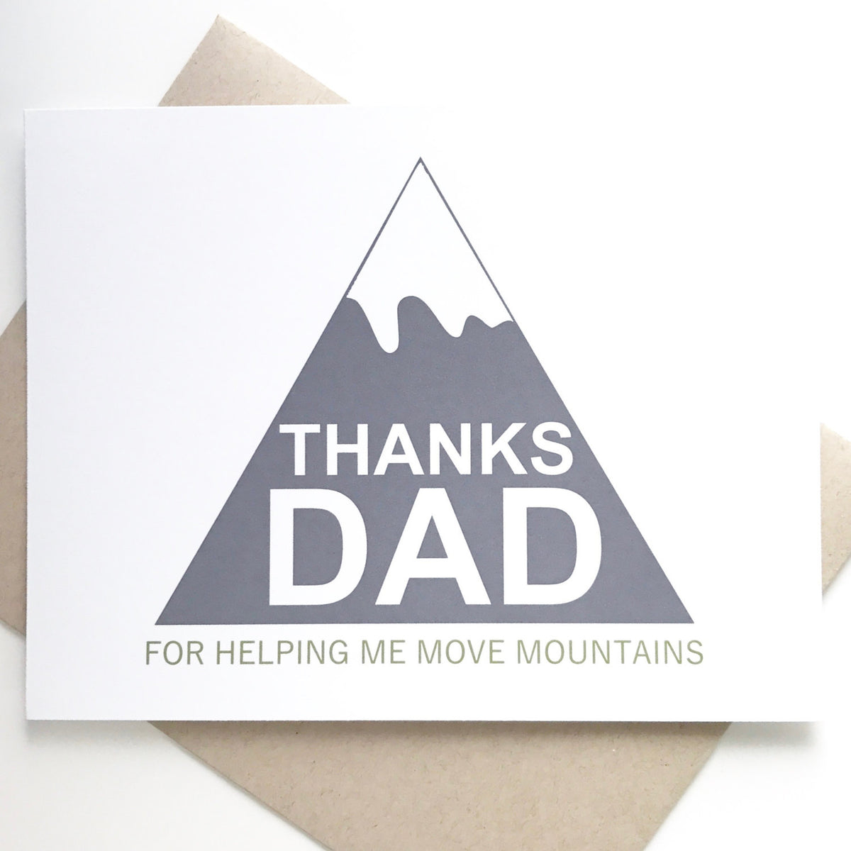 Thanks Dad for Helping Me Move Mountains