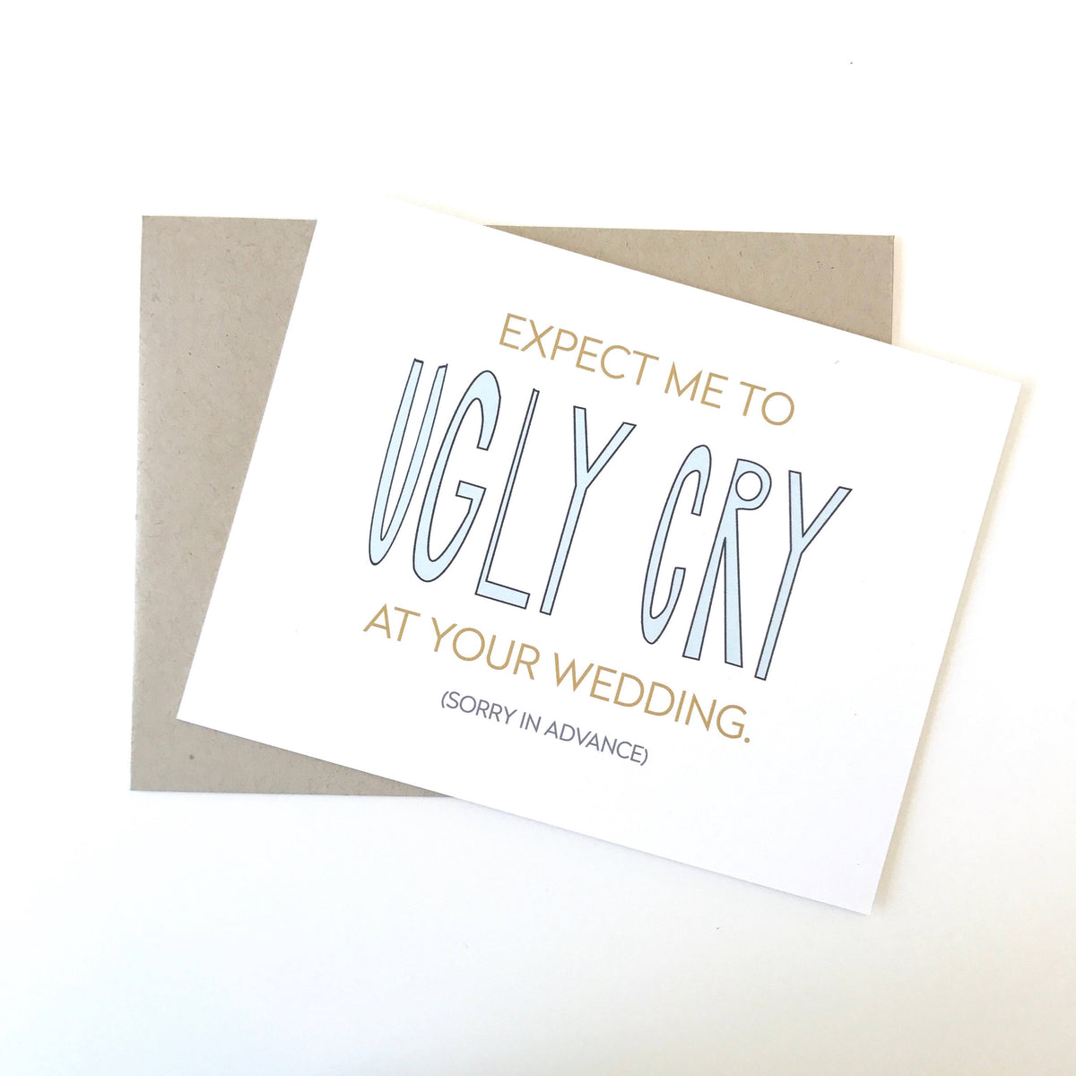 Ugly Cry Card