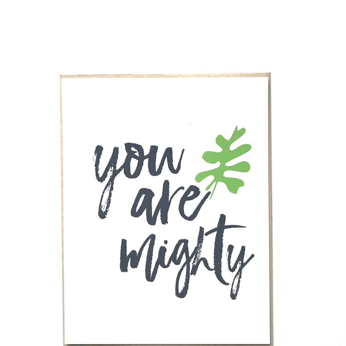 You Are Mighty Card