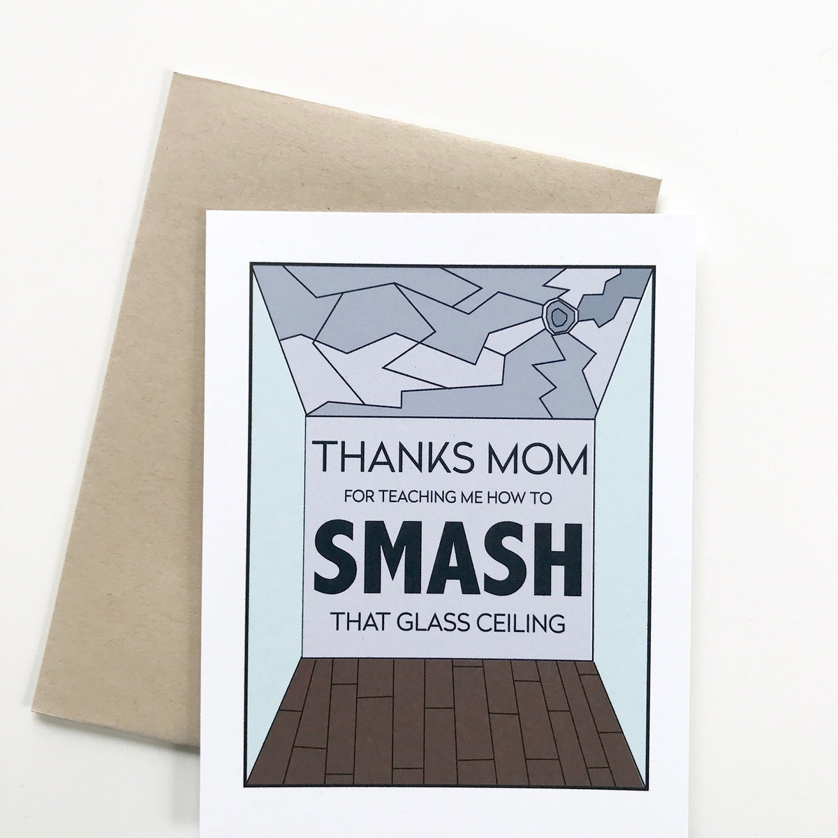 Smash the Glass Ceiling Mother's Day Card