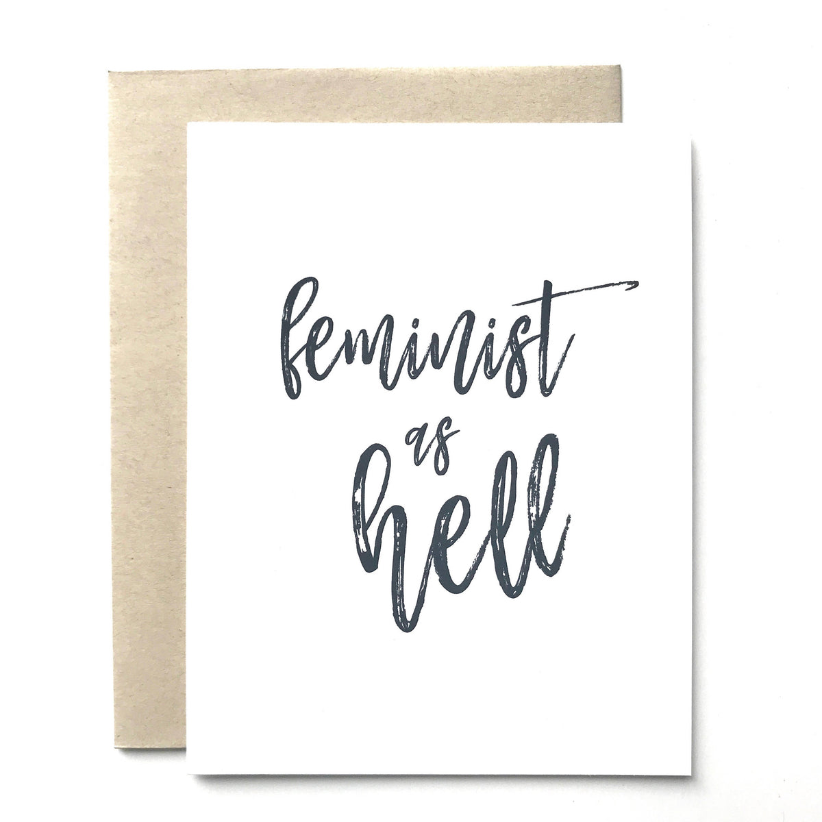Feminist as Hell Card