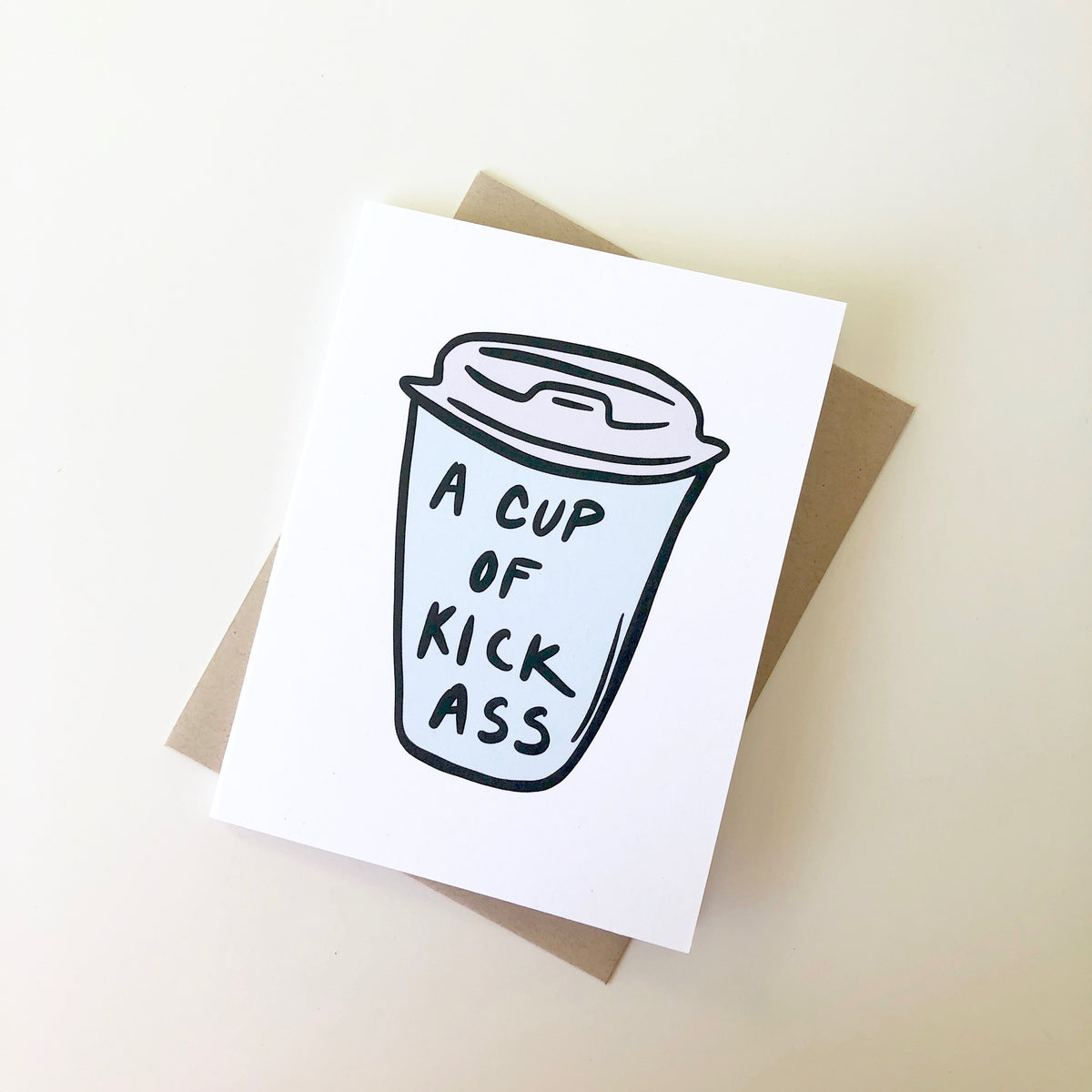 Cup of Kick Ass Card