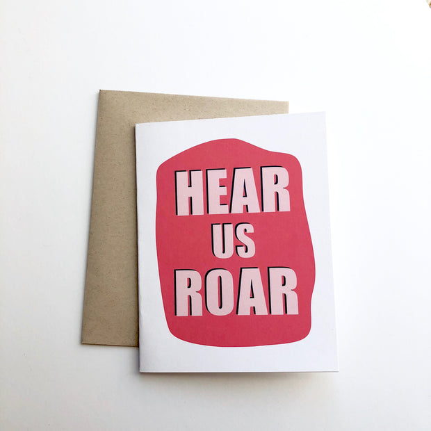 Hear Us Roar Card