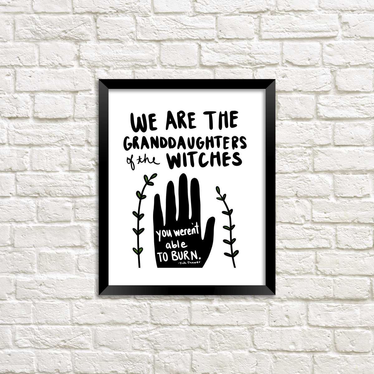 We Are The Granddaughters Print