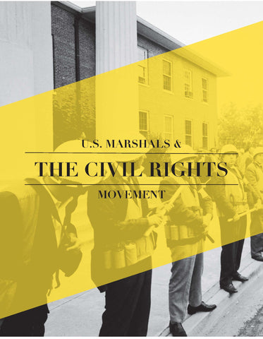 Educator Resource Series - U.S. Marshals & the Civil Rights Movement w/Flash Drive