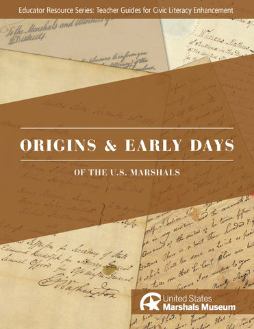 Educator Resource Series - Origins & Early Days of the U.S. Marshals w/Flash Drive