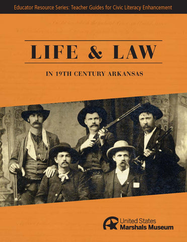 Educator Resource Series - Life & Law in 19th Century Arkansas w/Flash Drive