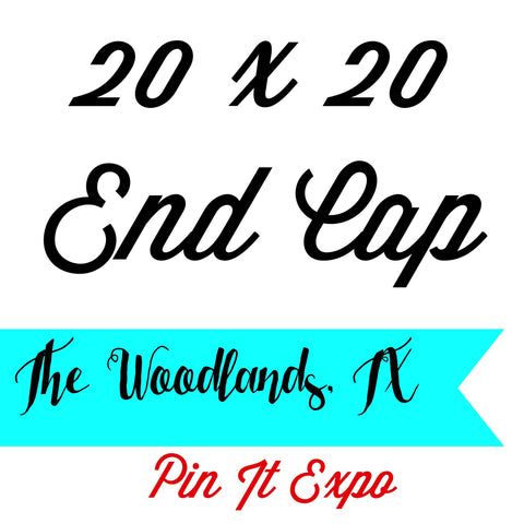 20 x 20 Prime End Cap Booth Pin It Expo 2017 The Woodlands