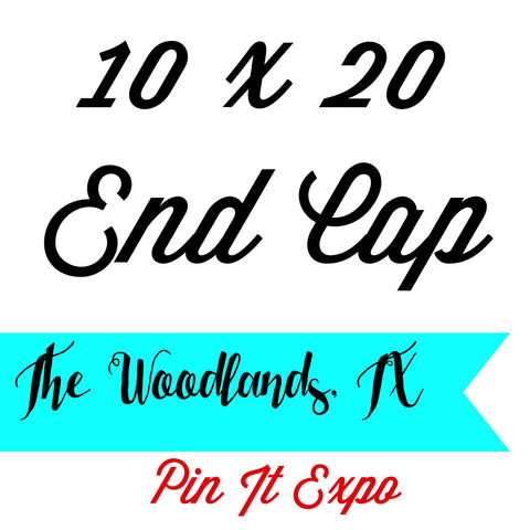 10 x 20 Prime End Cap Booth Pin It Expo 2017 The Woodlands